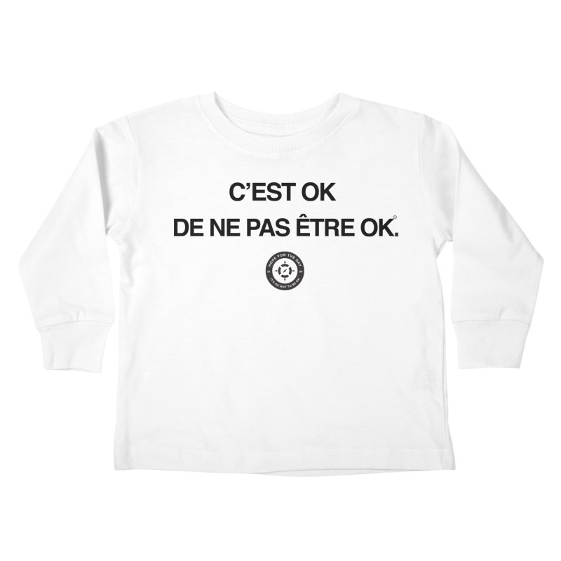 IT'S OK French Black Lettering Kids Toddler Longsleeve T-Shirt by Hope for the Day Shop
