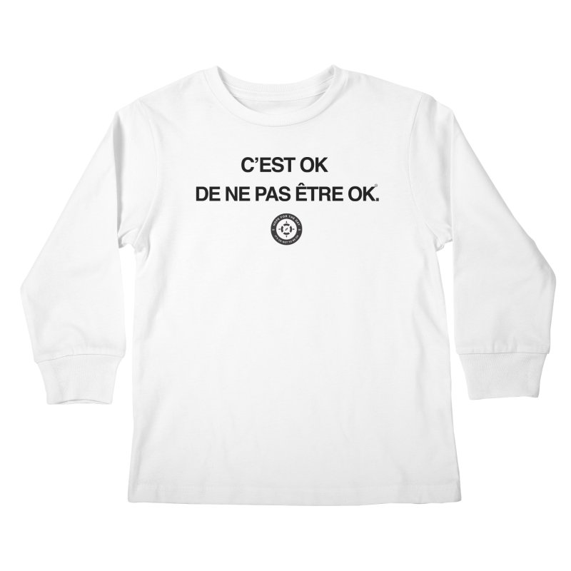 IT'S OK French Black Lettering Kids Longsleeve T-Shirt by Hope for the Day Shop