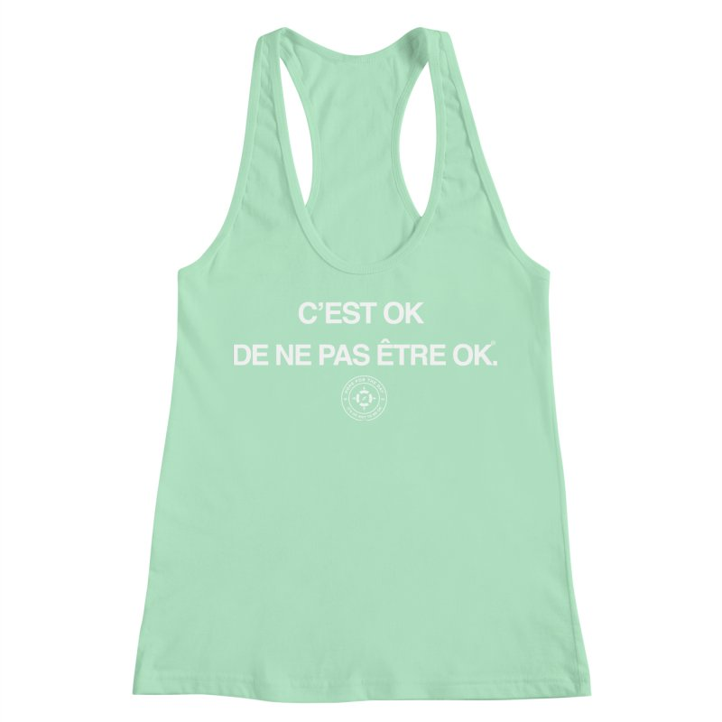IT'S OK French White Lettering Women's Racerback Tank by Hope for the Day Shop