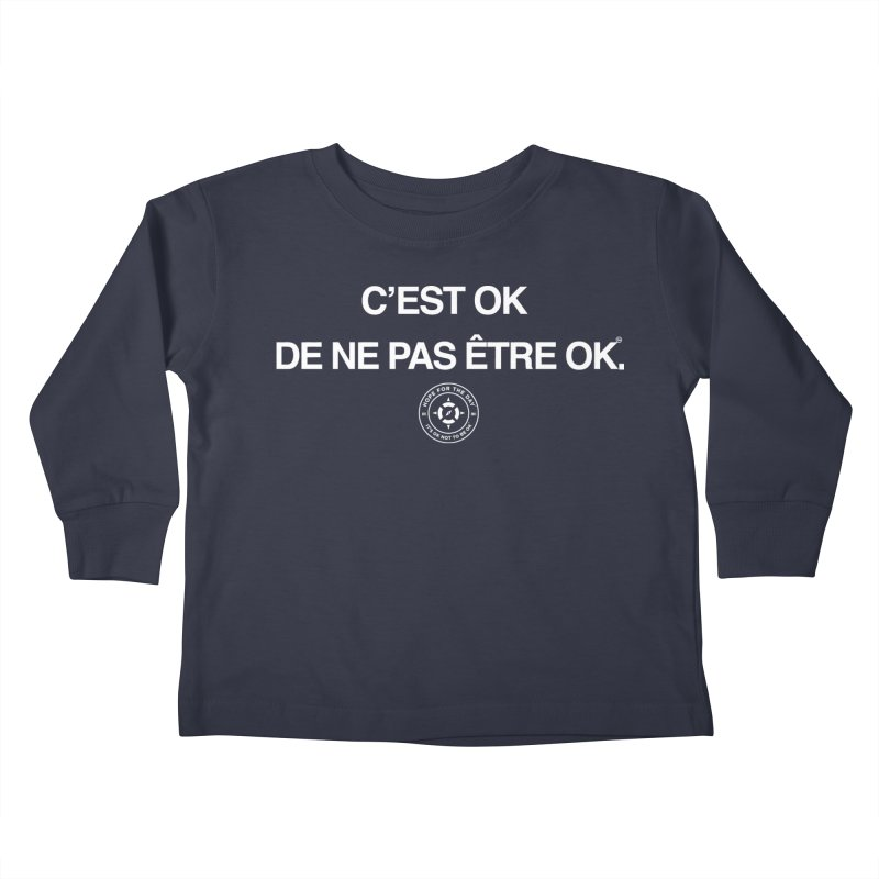 IT'S OK French White Lettering Kids Toddler Longsleeve T-Shirt by Hope for the Day Shop
