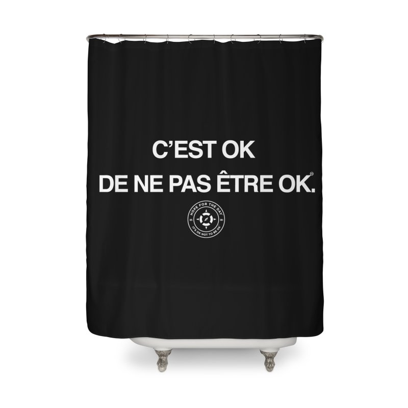 IT'S OK French White Lettering Home Shower Curtain by Hope for the Day Shop