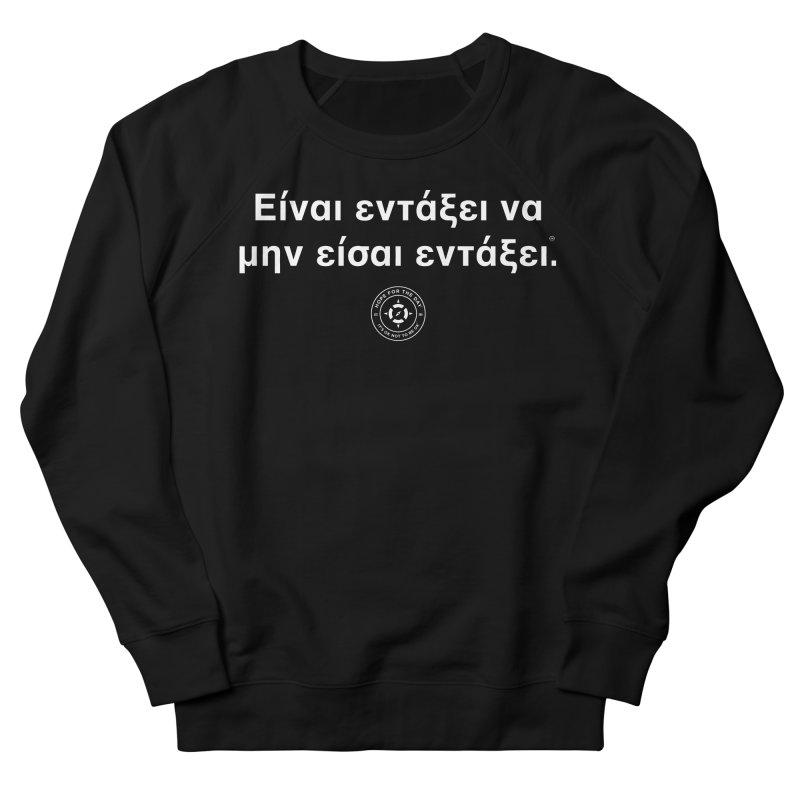 IT'S OK Greek White Lettering Women's Sweatshirt by Hope for the Day Shop