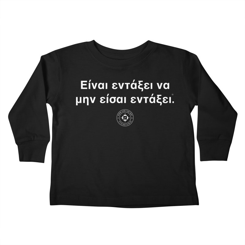 IT'S OK Greek White Lettering Kids Toddler Longsleeve T-Shirt by Hope for the Day Shop
