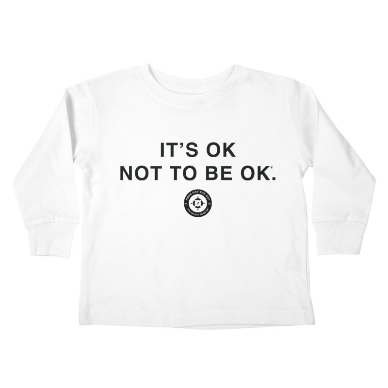 IT'S OK Black Lettering Kids Toddler Longsleeve T-Shirt by Hope for the Day Shop