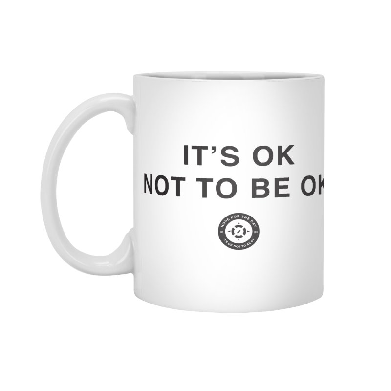 IT'S OK Black Lettering Accessories Standard Mug by Hope for the Day Shop