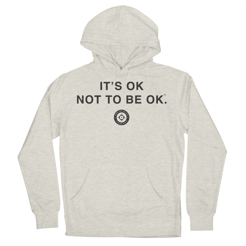 IT'S OK Black Lettering Women's French Terry Pullover Hoody by Hope for the Day Shop