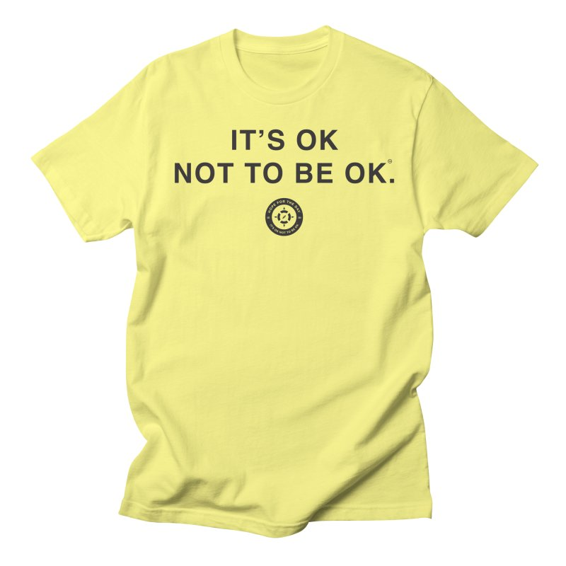 IT'S OK Black Lettering Men's Regular T-Shirt by Hope for the Day Shop