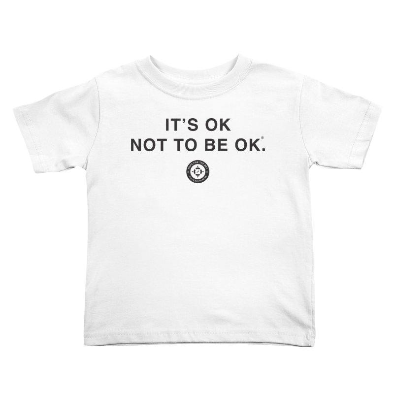 IT'S OK Black Lettering Kids Toddler T-Shirt by Hope for the Day Shop