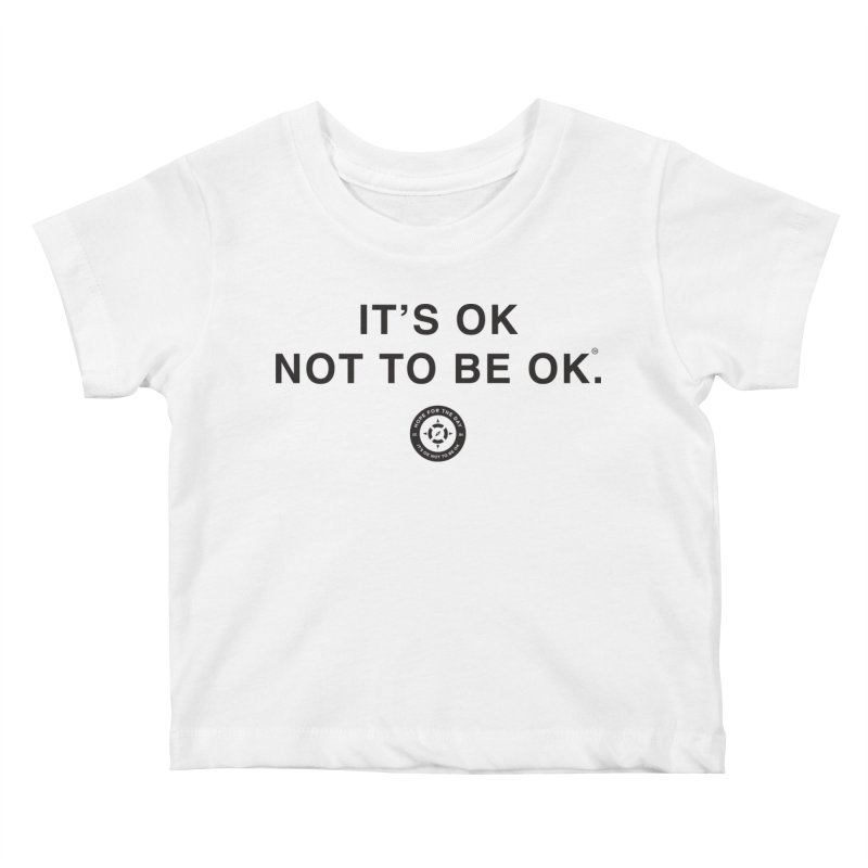 IT'S OK Black Lettering Kids Baby T-Shirt by Hope for the Day Shop
