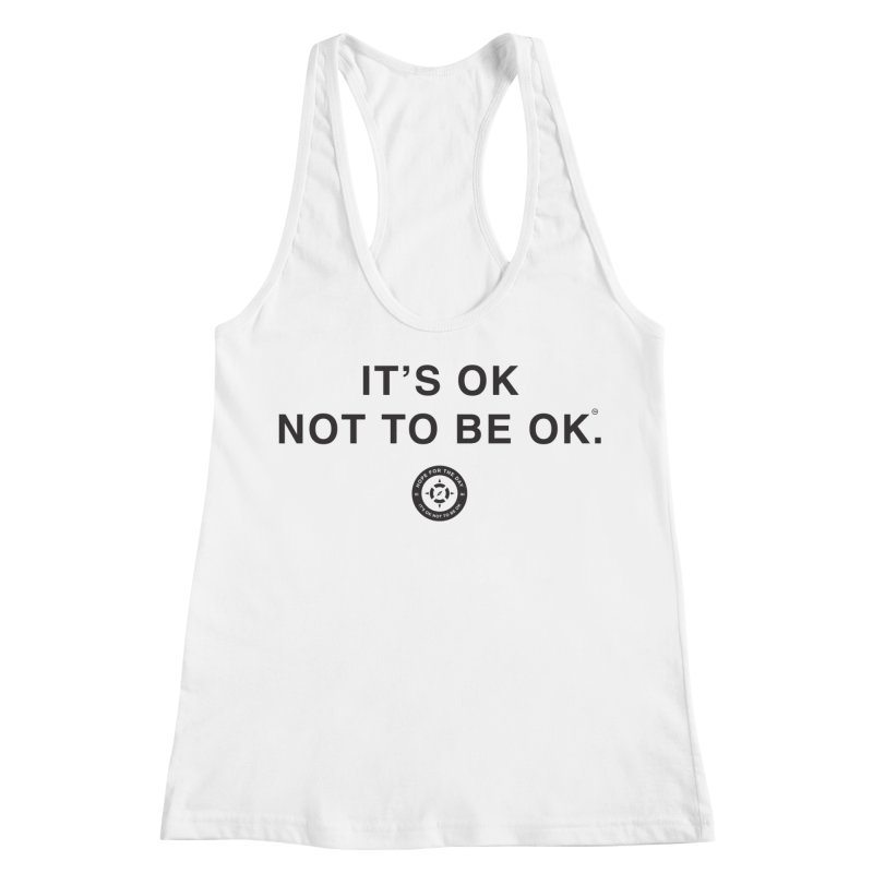 IT'S OK Black Lettering Women's Racerback Tank by Hope for the Day Shop