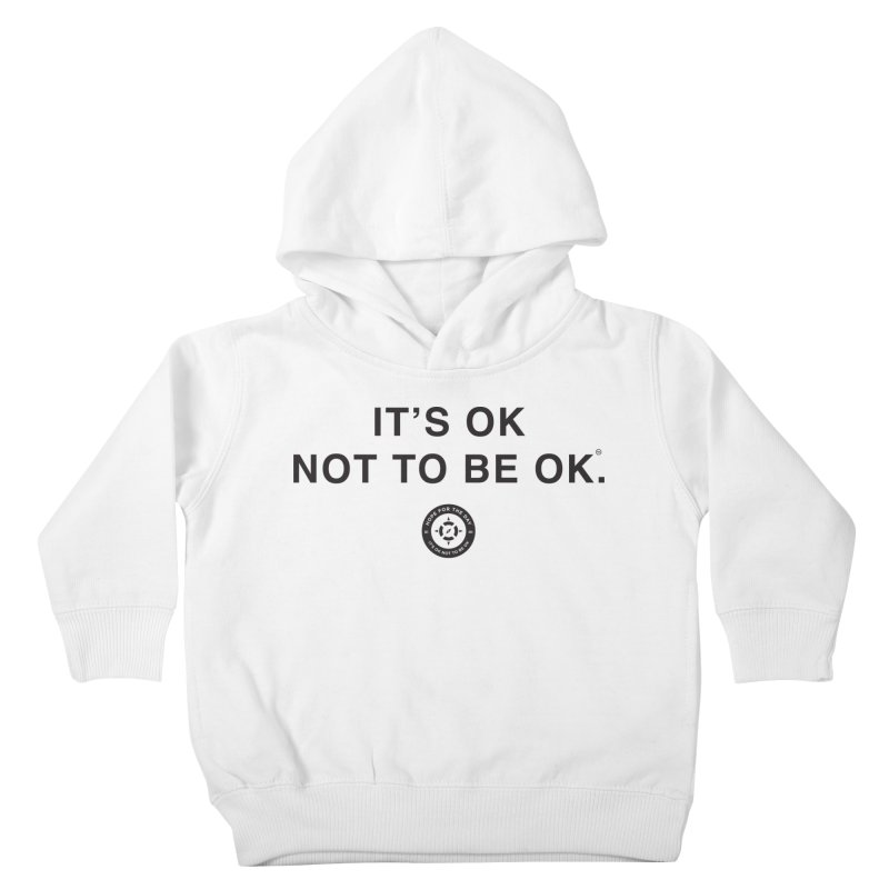 IT'S OK Black Lettering Kids Toddler Pullover Hoody by Hope for the Day Shop