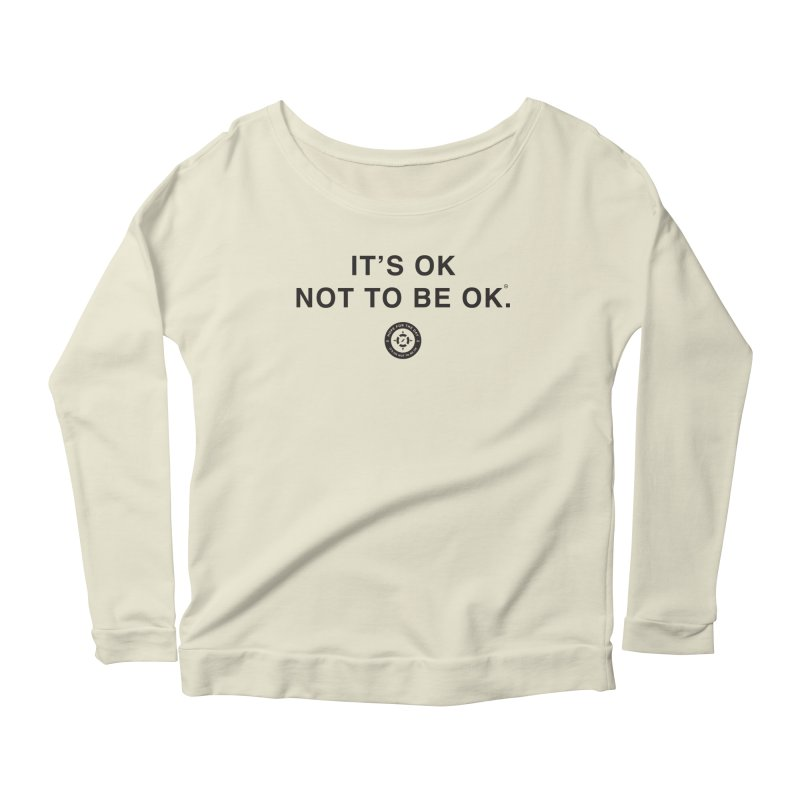 IT'S OK Black Lettering Women's Scoop Neck Longsleeve T-Shirt by Hope for the Day Shop