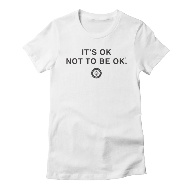 IT'S OK Black Lettering Women's Fitted T-Shirt by Hope for the Day Shop
