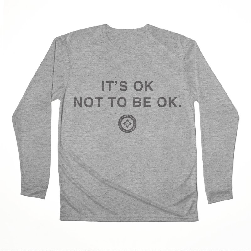 IT'S OK Black Lettering Men's Performance Longsleeve T-Shirt by Hope for the Day Shop