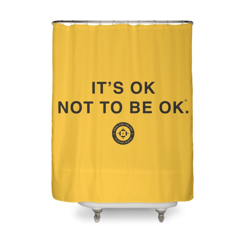 IT'S OK Black Lettering Home Shower Curtain by Hope for the Day Shop
