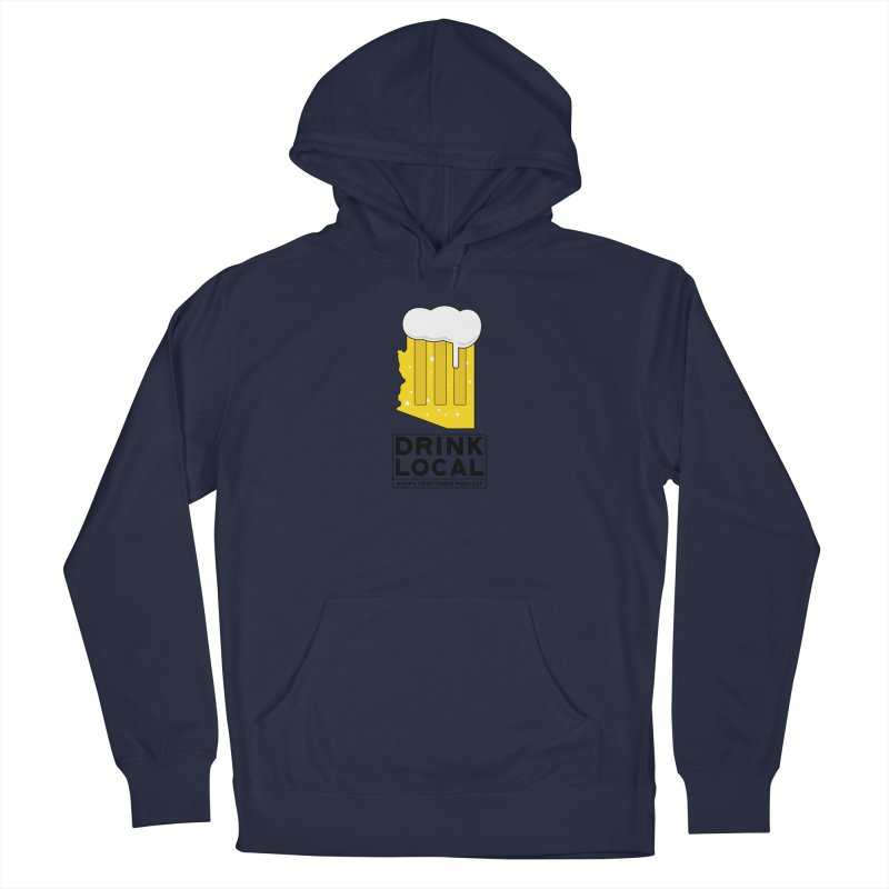 Drink Local IPA Women's French Terry Pullover Hoody by Hoppy Craftsmen's Swag Portal