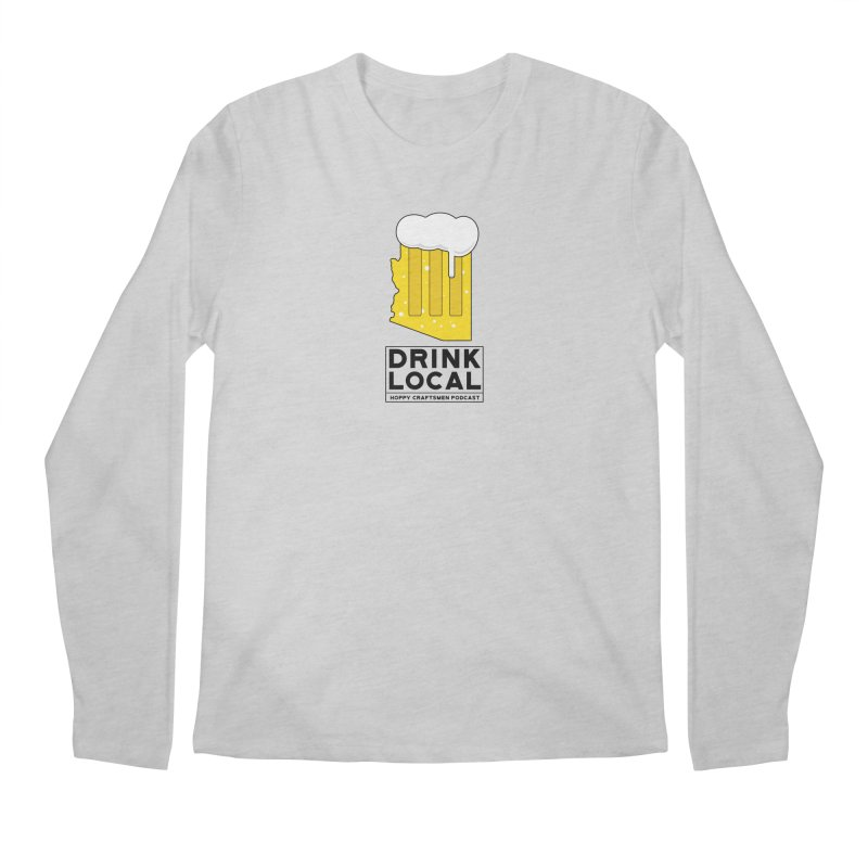 Drink Local IPA Men's Regular Longsleeve T-Shirt by Hoppy Craftsmen's Swag Portal