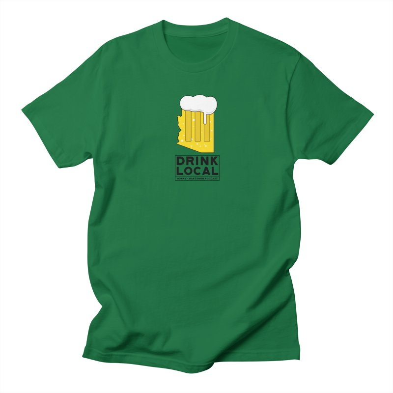 Drink Local IPA Women's Regular Unisex T-Shirt by Hoppy Craftsmen's Swag Portal