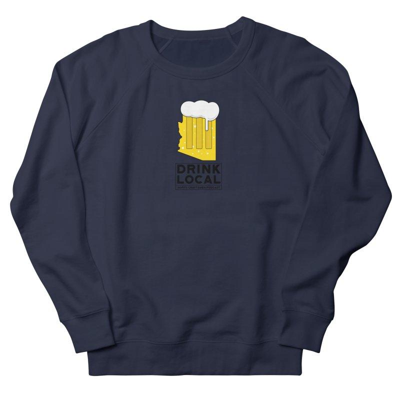 Drink Local IPA Women's French Terry Sweatshirt by Hoppy Craftsmen's Swag Portal