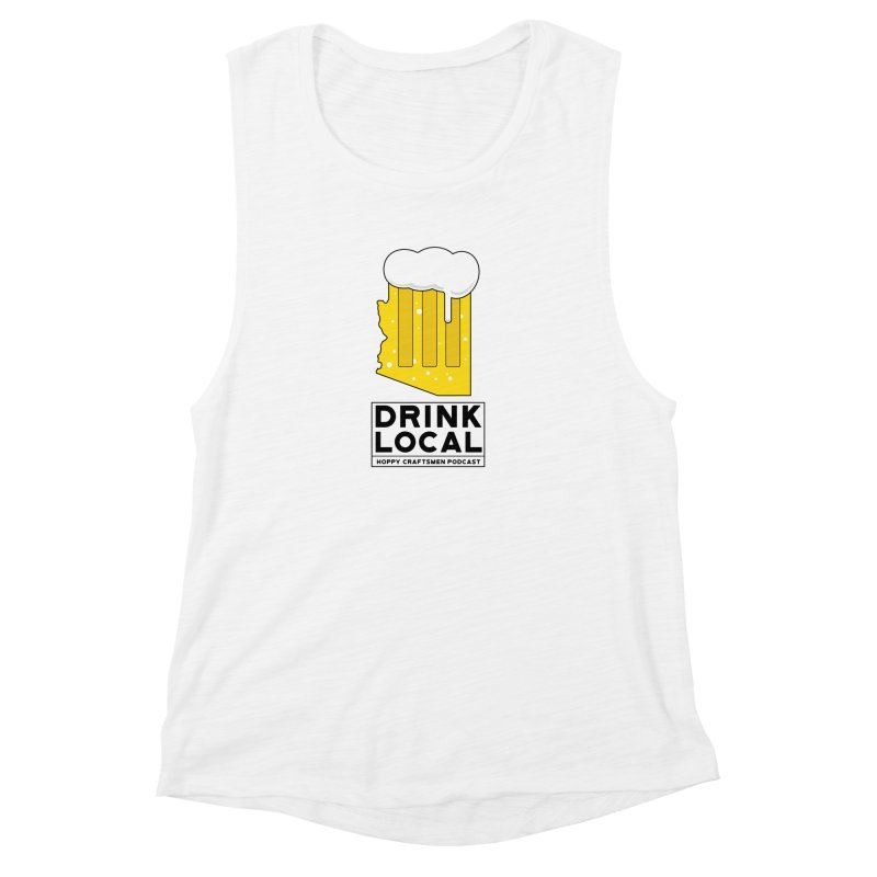 Drink Local IPA Women's Tank by Hoppy Craftsmen's Swag Portal