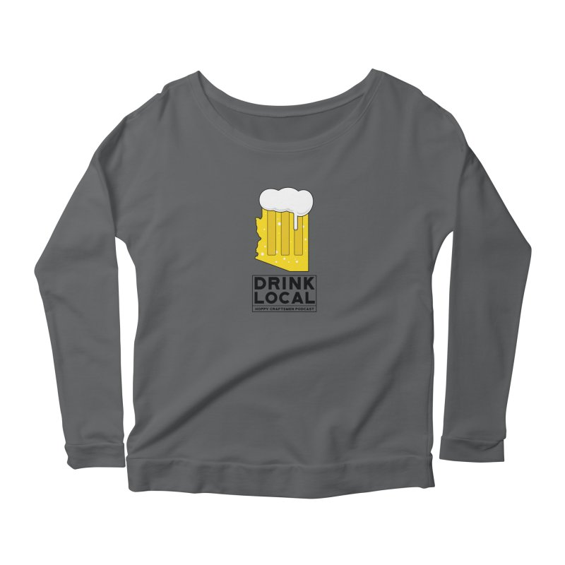 Drink Local IPA Women's Scoop Neck Longsleeve T-Shirt by Hoppy Craftsmen's Swag Portal