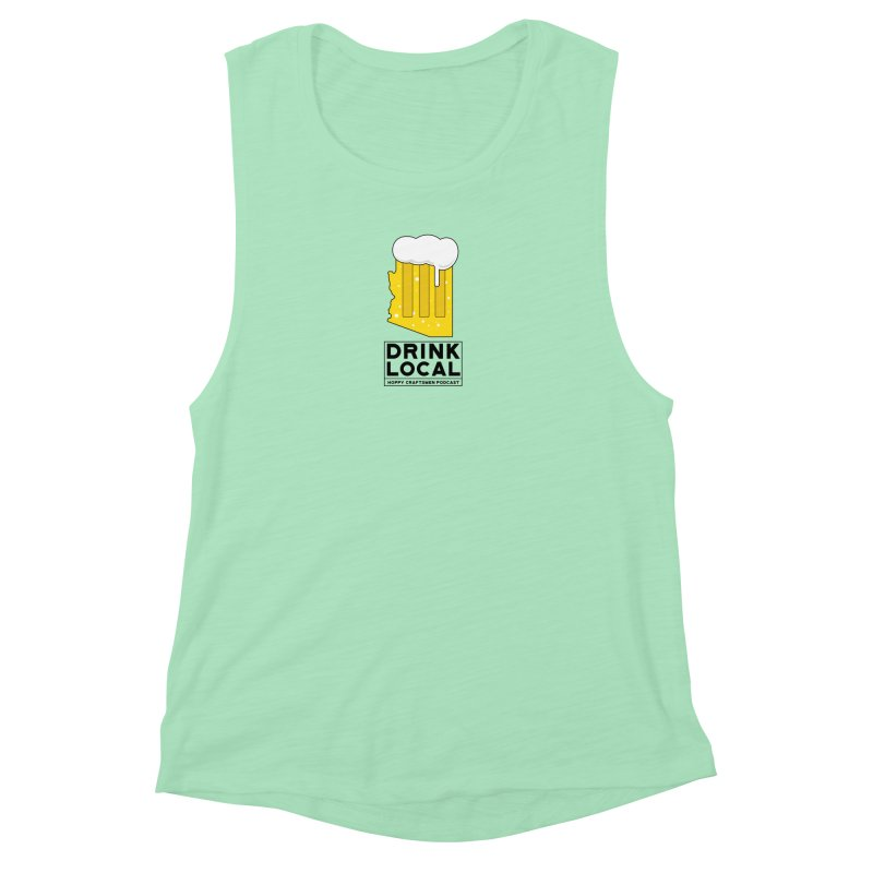 Drink Local IPA Women's Muscle Tank by Hoppy Craftsmen's Swag Portal