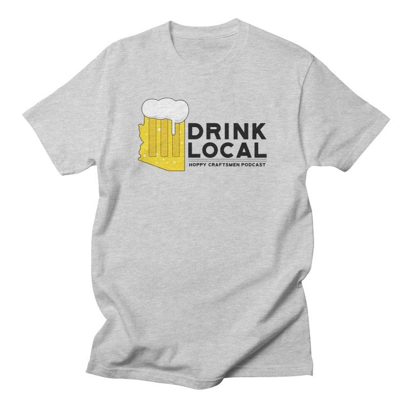 Drink Local IPA Span Men's T-Shirt by Hoppy Craftsmen's Swag Portal