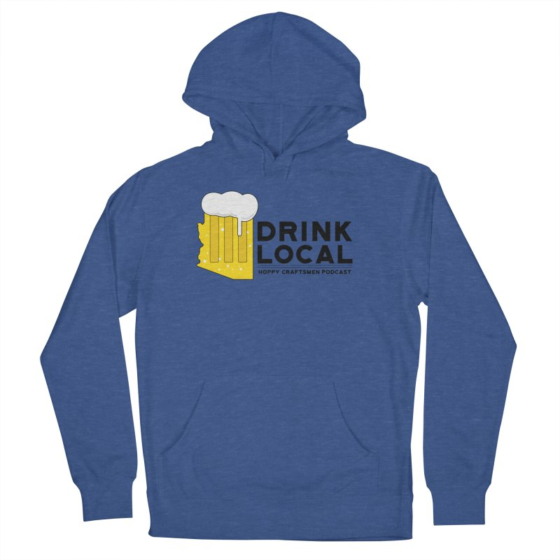 Drink Local IPA Span Women's Pullover Hoody by Hoppy Craftsmen's Swag Portal