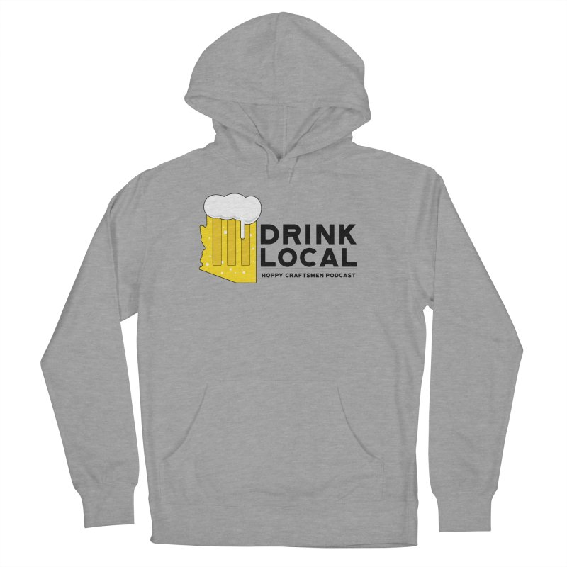 Drink Local IPA Span Men's French Terry Pullover Hoody by Hoppy Craftsmen's Swag Portal
