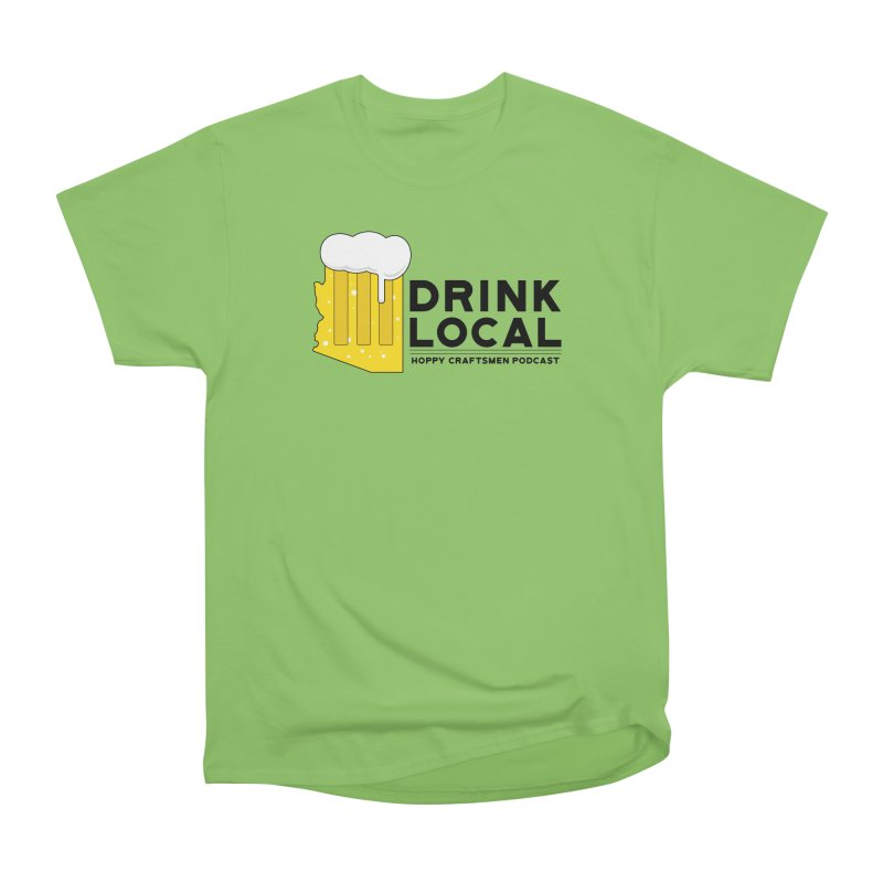 Drink Local IPA Span Women's Heavyweight Unisex T-Shirt by Hoppy Craftsmen's Swag Portal