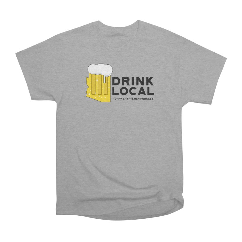 Drink Local IPA Span Men's Heavyweight T-Shirt by Hoppy Craftsmen's Swag Portal