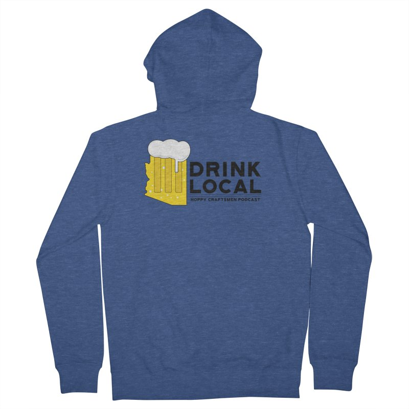 Drink Local IPA Span Men's French Terry Zip-Up Hoody by Hoppy Craftsmen's Swag Portal