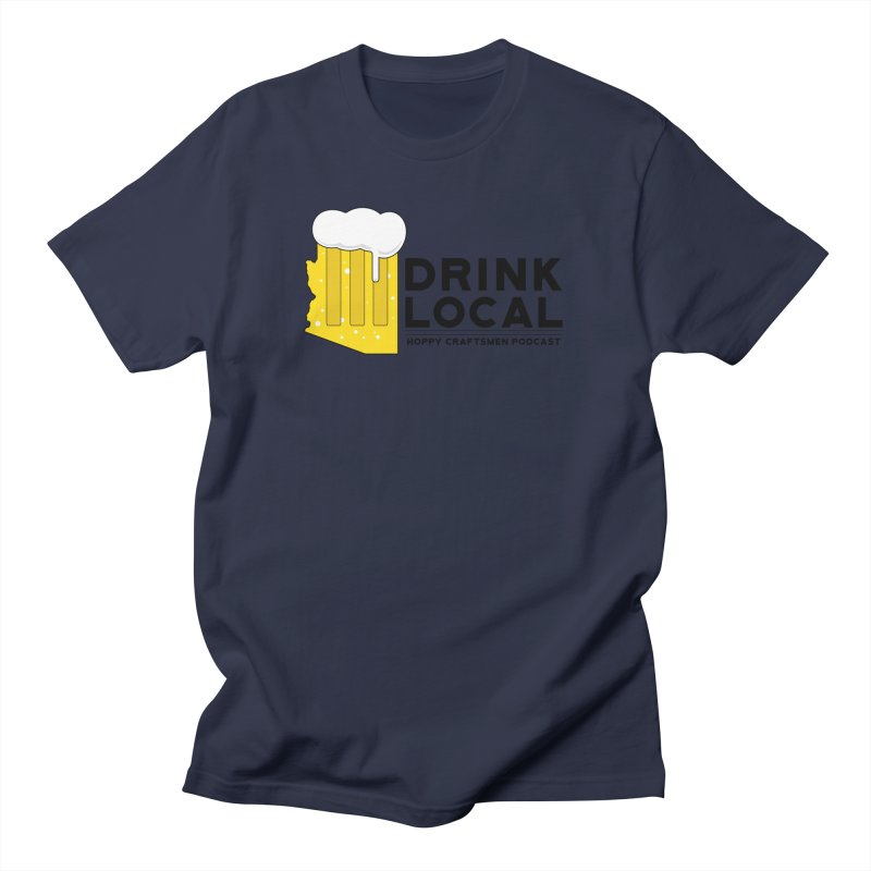 Drink Local IPA Span Women's Regular Unisex T-Shirt by Hoppy Craftsmen's Swag Portal