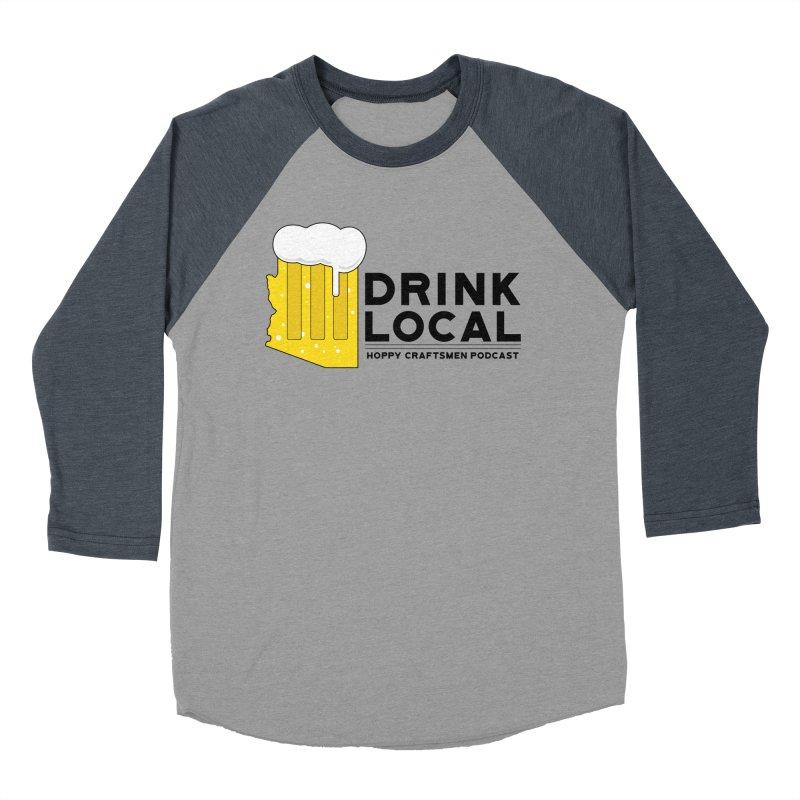 Drink Local IPA Span Men's Baseball Triblend Longsleeve T-Shirt by Hoppy Craftsmen's Swag Portal