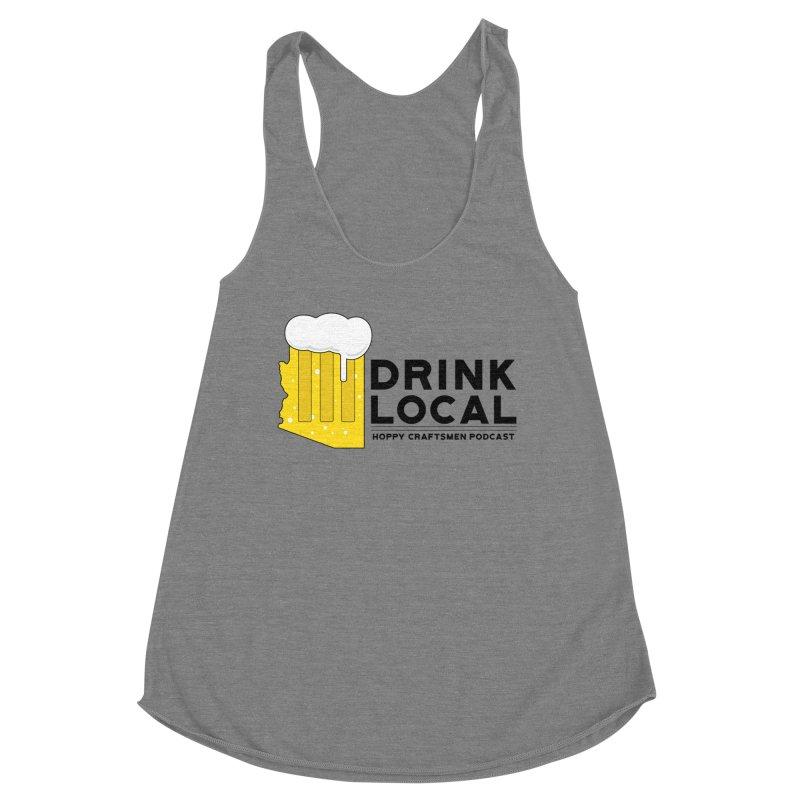 Drink Local IPA Span Women's Tank by Hoppy Craftsmen's Swag Portal
