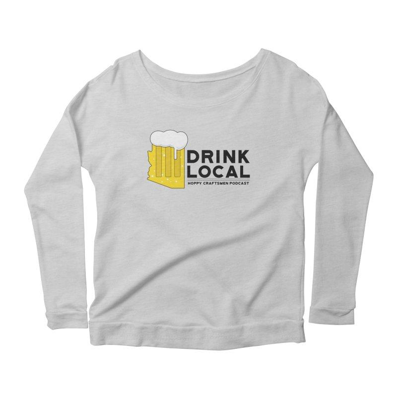 Drink Local IPA Span Women's Scoop Neck Longsleeve T-Shirt by Hoppy Craftsmen's Swag Portal