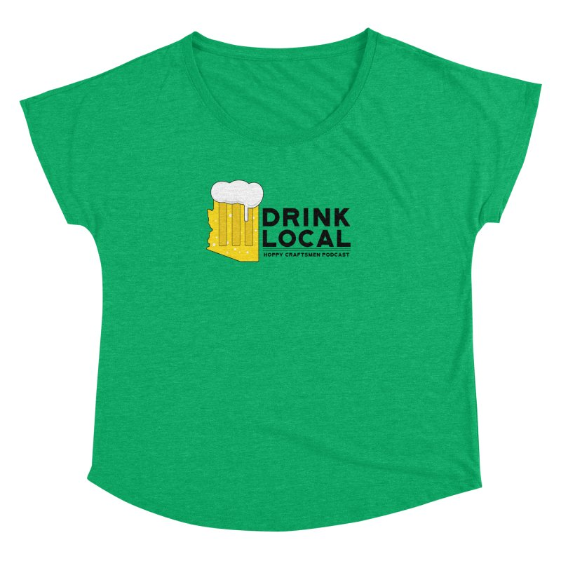 Drink Local IPA Span Women's Dolman Scoop Neck by Hoppy Craftsmen's Swag Portal