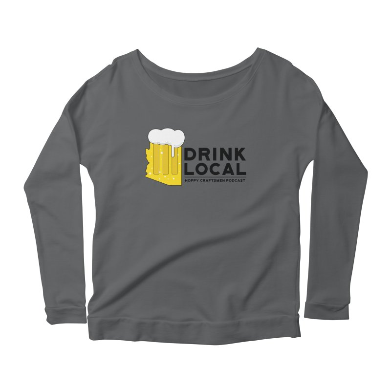 Drink Local IPA Span Women's Scoop Neck Longsleeve T-Shirt by Hoppy Craftsmen's Swag Portal