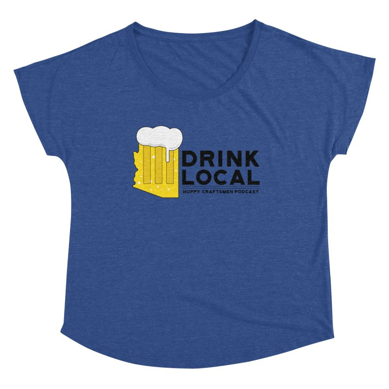 Drink Local IPA Span Women's Dolman Scoop Neck by Hoppy Craftsmen's Swag Portal