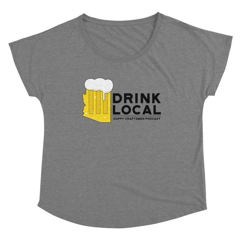Drink Local IPA Span Women's Scoop Neck by Hoppy Craftsmen's Swag Portal