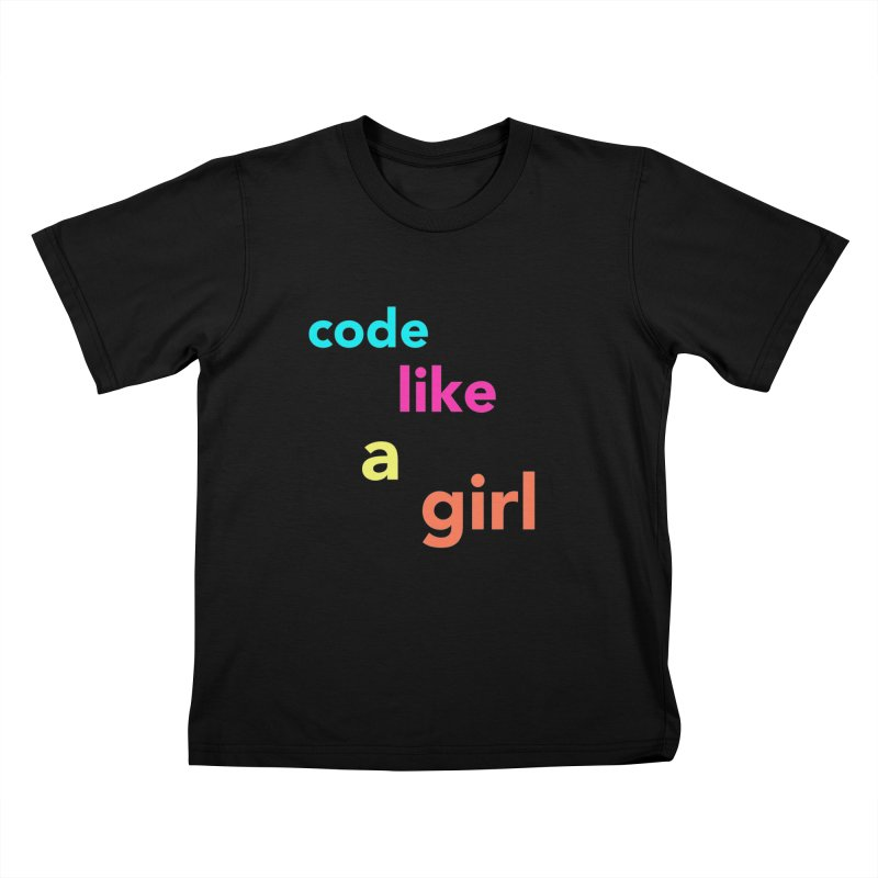 Code Like a Girl Kids T-Shirt by Hopscotch Swag Center