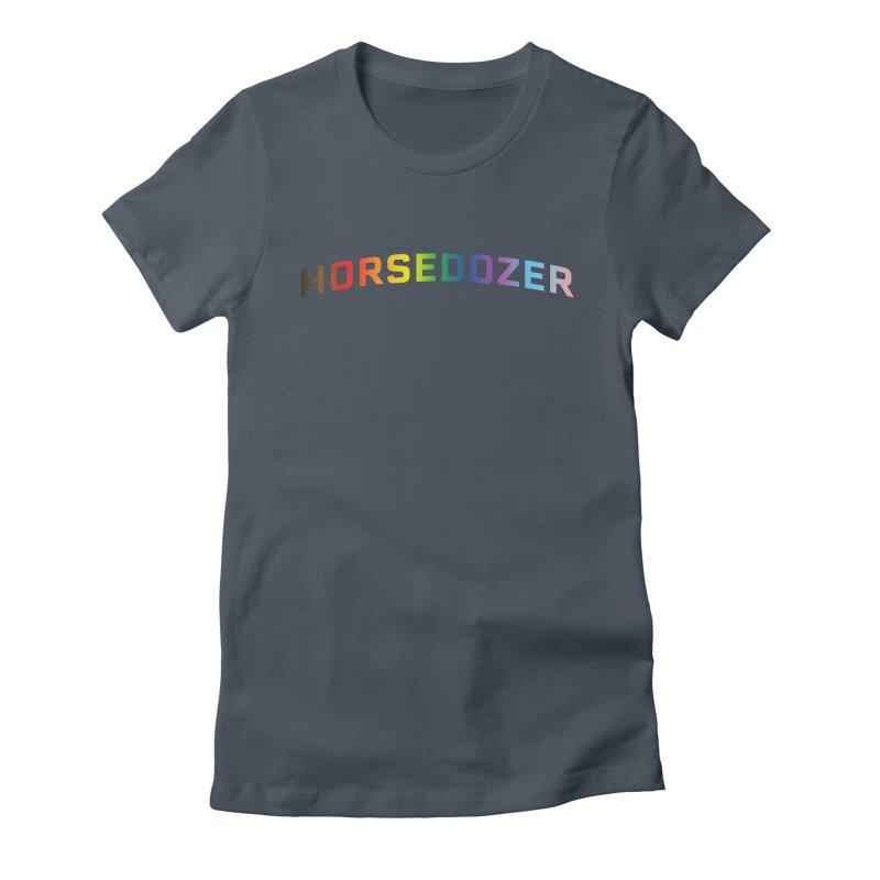 HORSEDOZER PRIDE Women's T-Shirt by HORSEDOZER