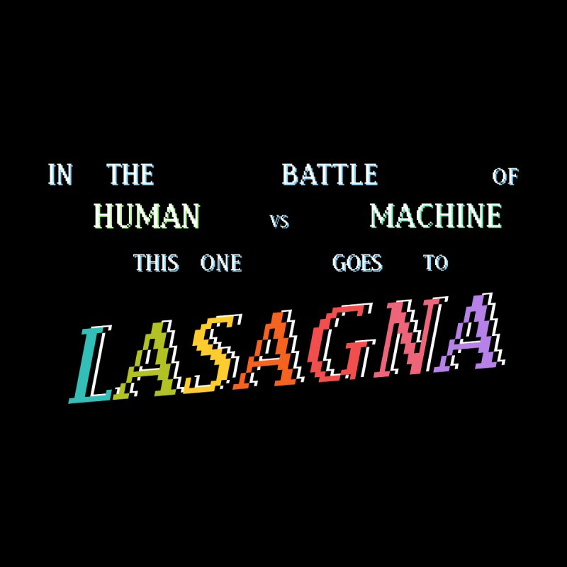 THIS ONE GOES TO LASAGNA (RACER TRASH TRIBUTE) Men's T-Shirt by HORSEDOZER