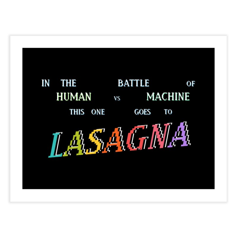 THIS ONE GOES TO LASAGNA (RACER TRASH TRIBUTE) Home Fine Art Print by HORSEDOZER