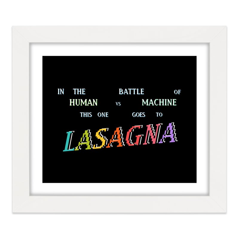 THIS ONE GOES TO LASAGNA (RACER TRASH TRIBUTE) Home Framed Fine Art Print by HORSEDOZER