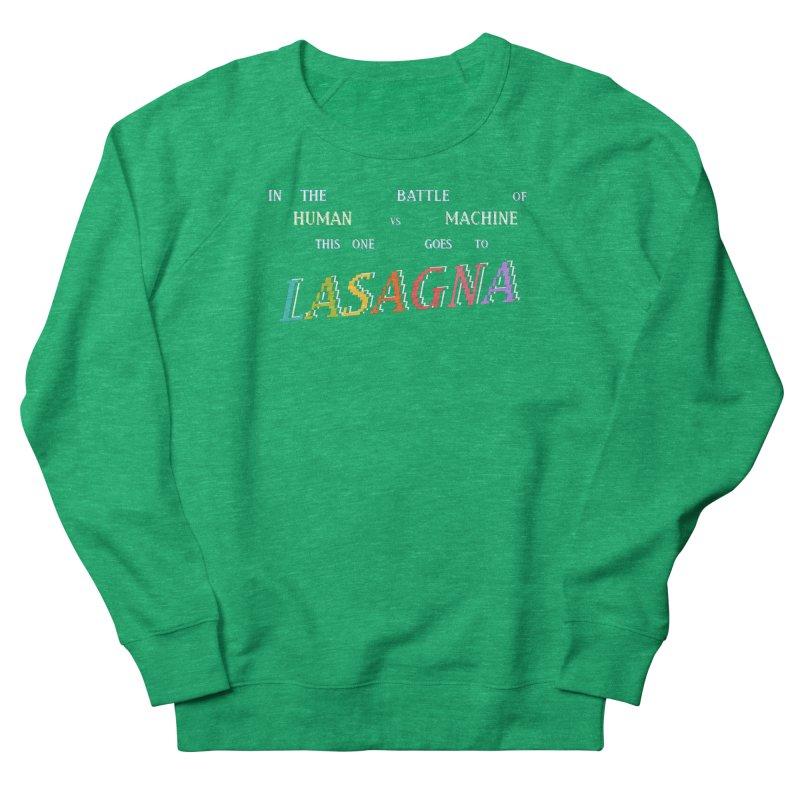 THIS ONE GOES TO LASAGNA (RACER TRASH TRIBUTE) Women's Sweatshirt by HORSEDOZER