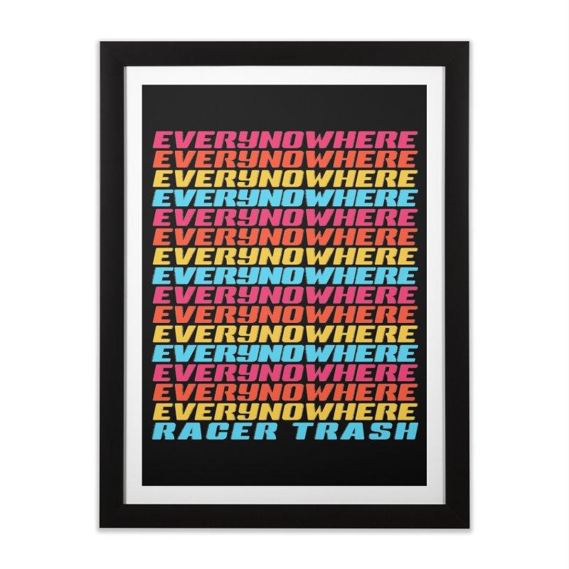 EVERYNOWHERE (RACER TRASH TRIBUTE) Home Framed Fine Art Print by HORSEDOZER