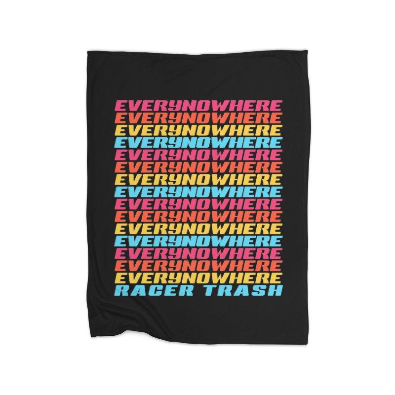 EVERYNOWHERE (RACER TRASH TRIBUTE) Home Blanket by HORSEDOZER