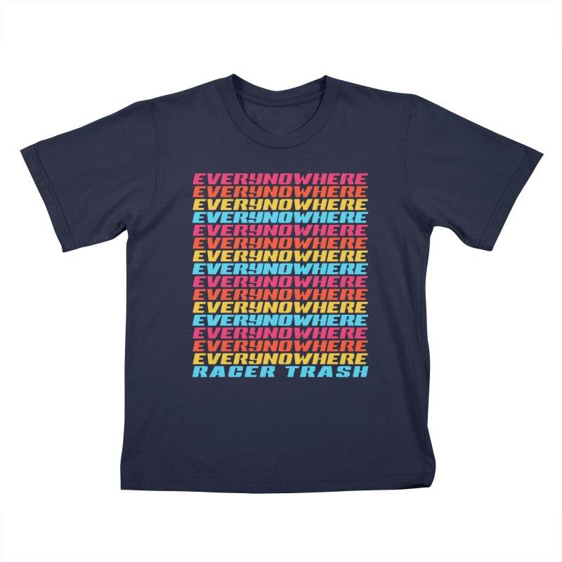 EVERYNOWHERE (RACER TRASH TRIBUTE) Kids T-Shirt by HORSEDOZER