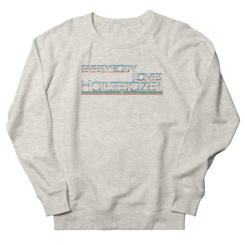 EVERYBODY LOVES HORSEDOZER (SS/21) Women's Sweatshirt by HORSEDOZER